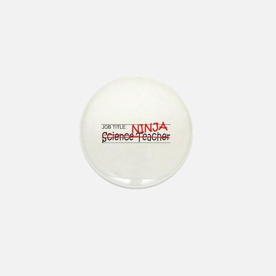 Job Ninja Science Teacher Mini Button