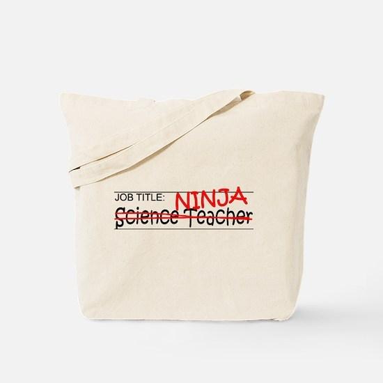 Job Ninja Science Teacher Tote Bag
