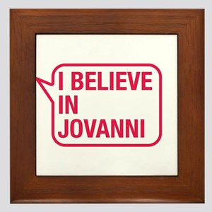 I Believe In Jovanni Framed Tile