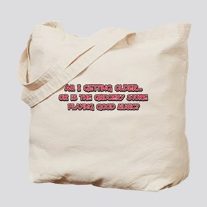 Am I Getting Older? Tote Bag