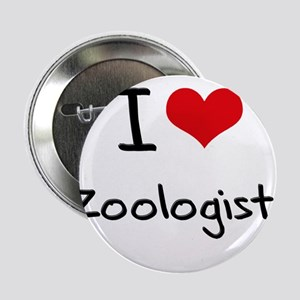 """I love Zoologists 2.25"""" Button"""