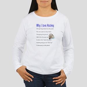 Why I Love Hockey Women's Long Sleeve T-Shirt