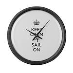 Keep Calm and Sail On Large Wall Clock