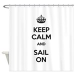 Keep Calm and Sail On Shower Curtain