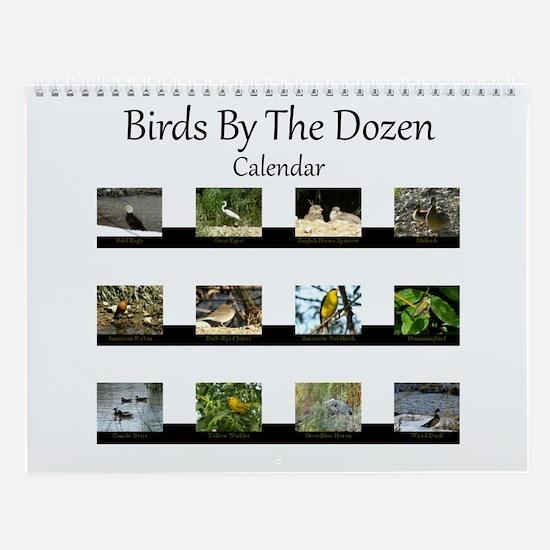 Birds By The Dozen Wall Calendar