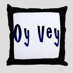 Oy Vey Yiddish Throw Pillow