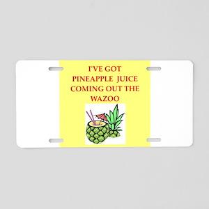 pineapple juice Aluminum License Plate
