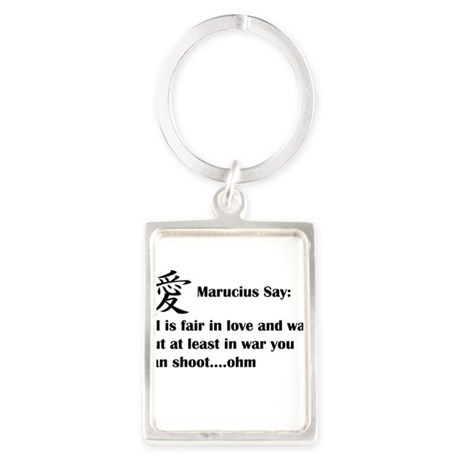 Marucius Say: All is fair in love Keychains