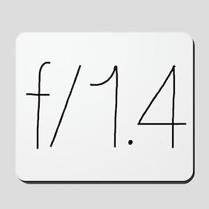 f/1.4 Mousepad