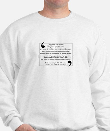 I Will Find You - Apostrophes Sweatshirt
