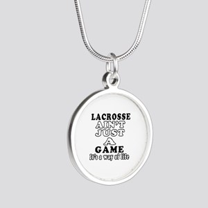 Lacrosse ain't just a game Silver Round Necklace