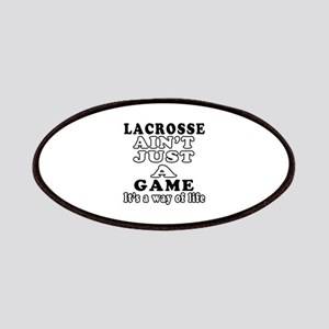 Lacrosse ain't just a game Patches
