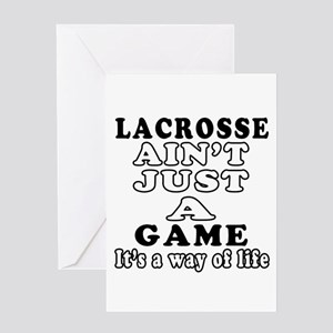 Lacrosse ain't just a game Greeting Card