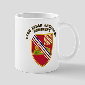 Artillery - 17th Field Artillery Regiment Mug