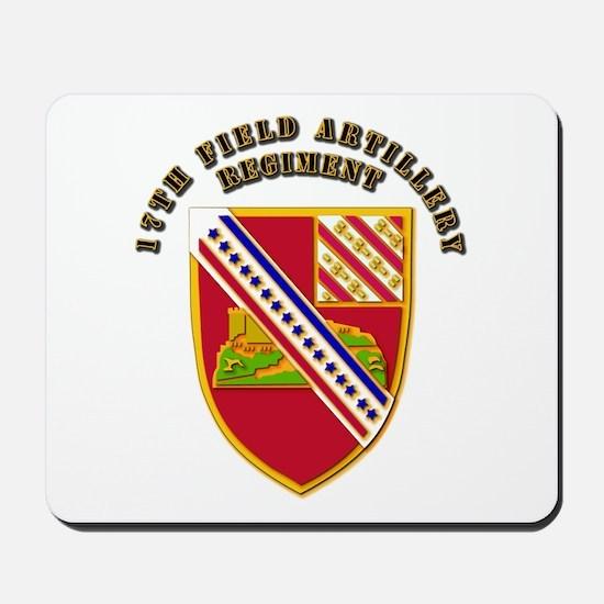 Artillery - 17th Field Artillery Regiment Mousepad