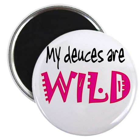 My Deuces are WILD Magnet