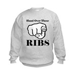 Hand over those ribs Sweatshirt