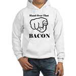 Hand over that bacon Jumper Hoody