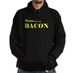 Mmmm bacon Hoody