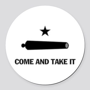 Come and Take It Round Car Magnet