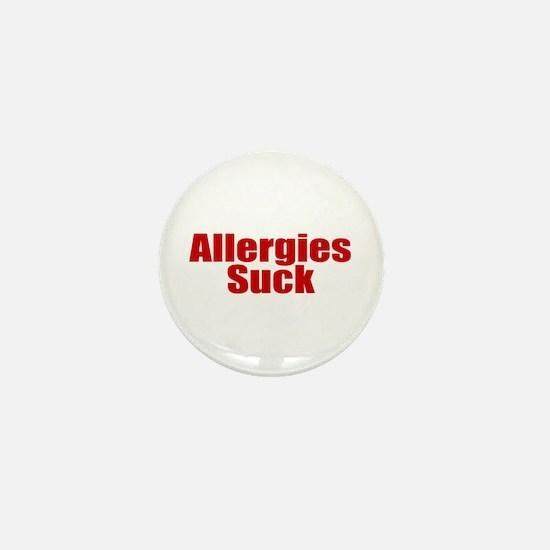 Allergies Suck Mini Button