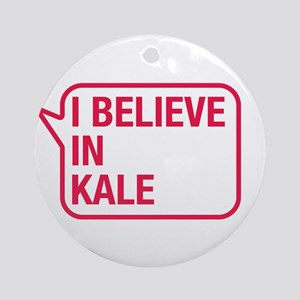 I Believe In Kale Ornament (Round)