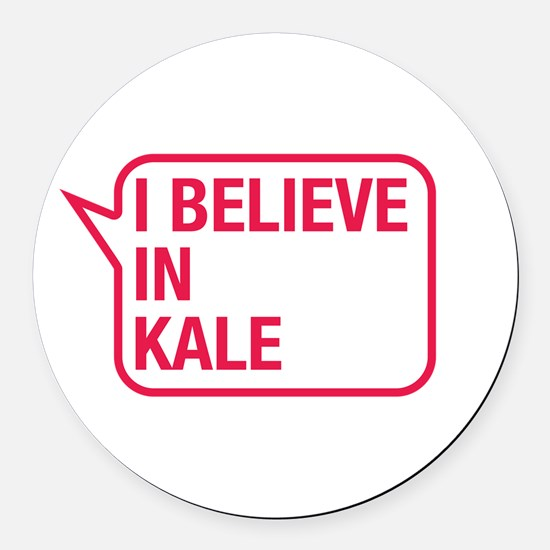 I Believe In Kale Round Car Magnet