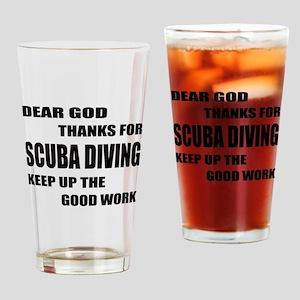 Dear god thanks for Scuba Diving Ke Drinking Glass