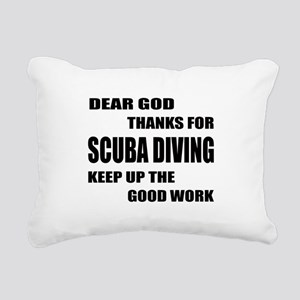 Dear god thanks for Scub Rectangular Canvas Pillow