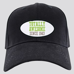 Totally Awesome Since 1943 Black Cap