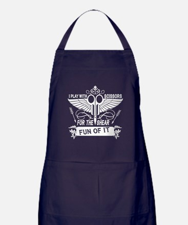 I Play With Scissors For The Shear Fu Apron (dark)