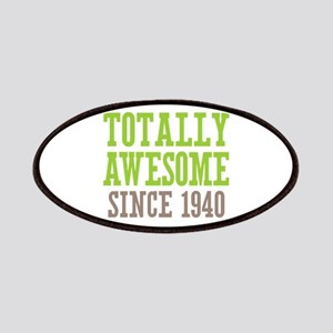 Totally Awesome Since 1940 Patches