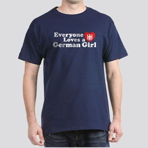 Everyone Loves a German Girl Dark T-Shirt