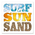 "Surf, Sun, Sand Square Car Magnet 3"" x 3&quot"