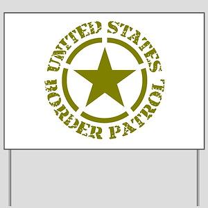 border-patrol Yard Sign