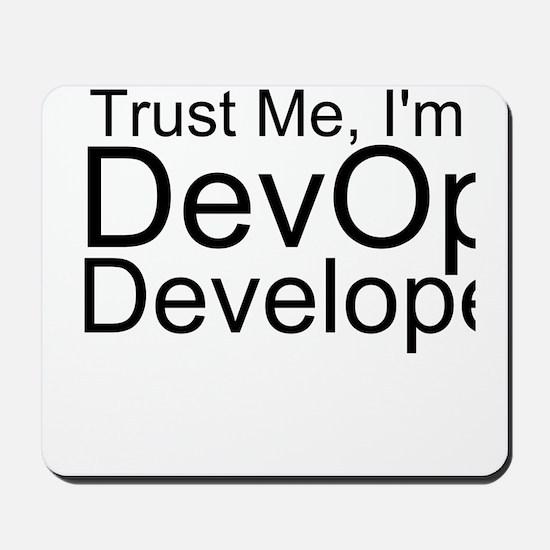 Trust Me, I'm A DevOps Developer Mousepad