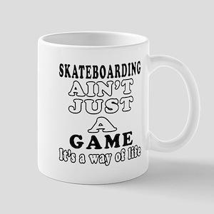 Skateboarding ain't just a game Mug