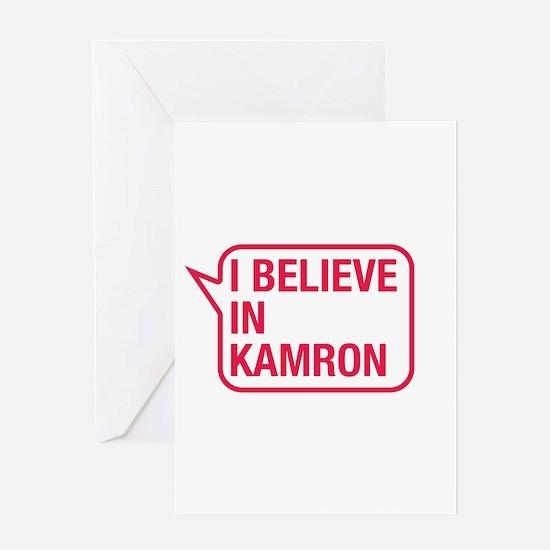I Believe In Kamron Greeting Card