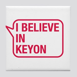 I Believe In Keyon Tile Coaster