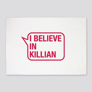 I Believe In Killian 5'x7'Area Rug
