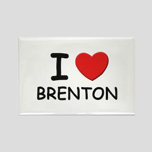 I love Brenton Rectangle Magnet