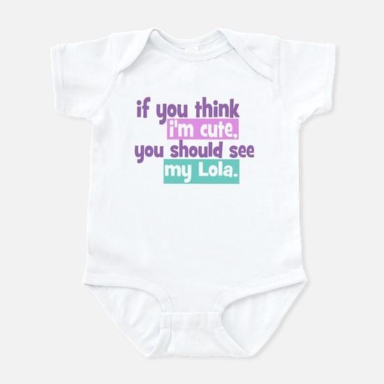 If you think I'm Cute - Lola Infant Bodysuit
