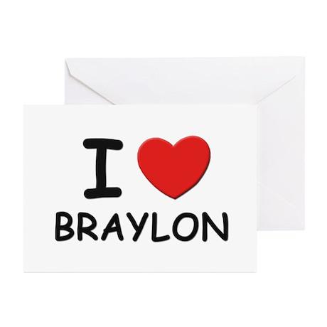 I love Braylon Greeting Cards (Pk of 10)