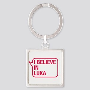 I Believe In Luka Keychains
