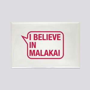 I Believe In Malakai Rectangle Magnet