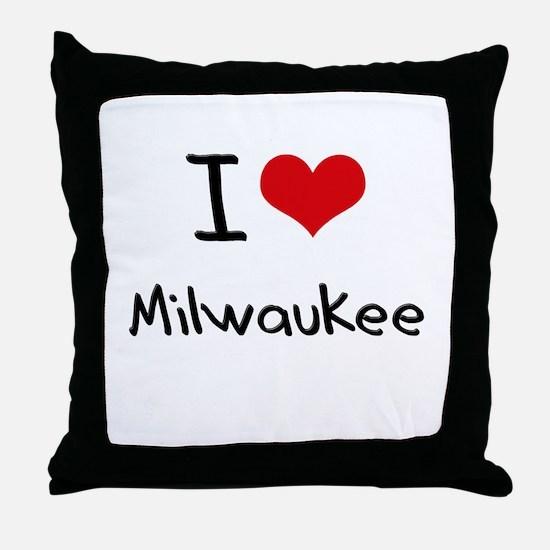 I Heart MILWAUKEE Throw Pillow