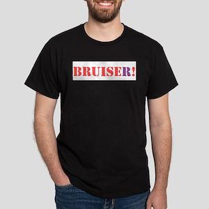 BRUISER! T-Shirt