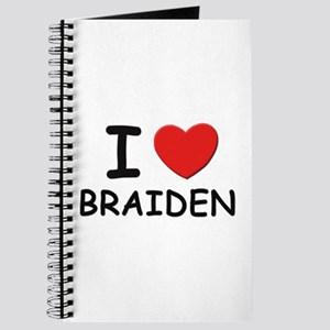 I love Braiden Journal