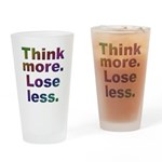 Think more Drinking Glass