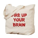 Fire Up Tote Bag